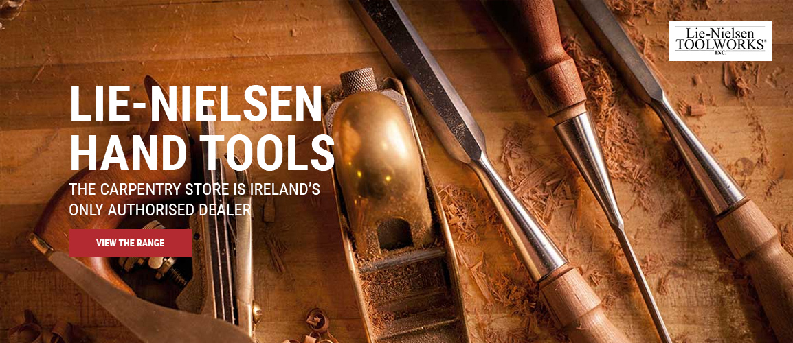 lie-nielsen machinery the carpentry store is ireland's only authorised dealer